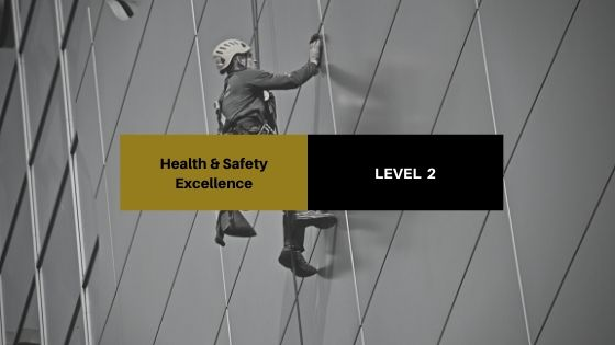 Health & Safety Excellence – Level 2